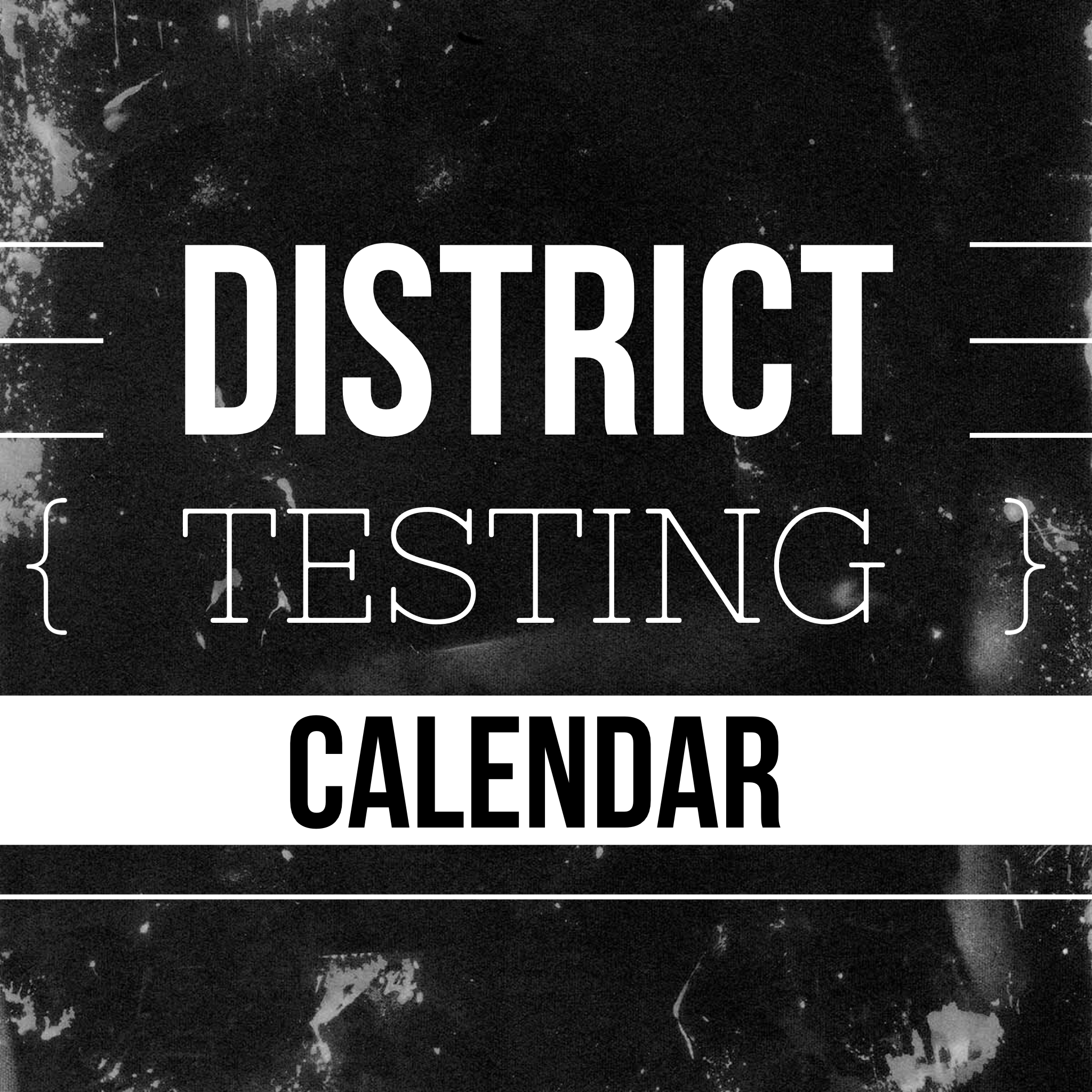 District Testing Calendar